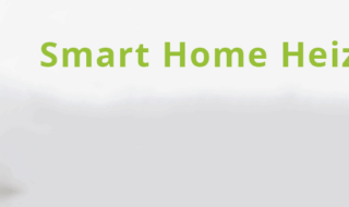 Deine Möglichkeiten Smart Home Heizung