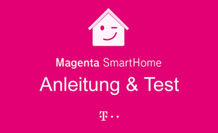 Magenta SmartHome: ausführliche Anleitung Test