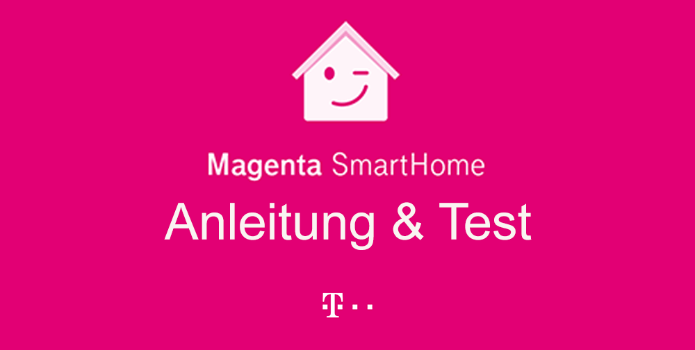 magenta smarthome test einrichtung app anleitung. Black Bedroom Furniture Sets. Home Design Ideas