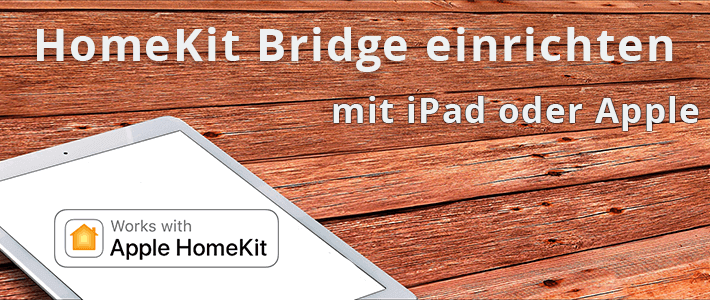 Apple Home Bridge mit iPad